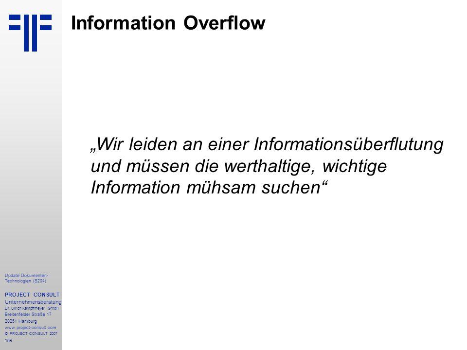 159 Update Dokumenten- Technologien (S204) PROJECT CONSULT Unternehmensberatung Dr. Ulrich Kampffmeyer GmbH Breitenfelder Straße 17 20251 Hamburg www.