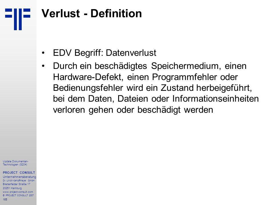 165 Update Dokumenten- Technologien (S204) PROJECT CONSULT Unternehmensberatung Dr. Ulrich Kampffmeyer GmbH Breitenfelder Straße 17 20251 Hamburg www.