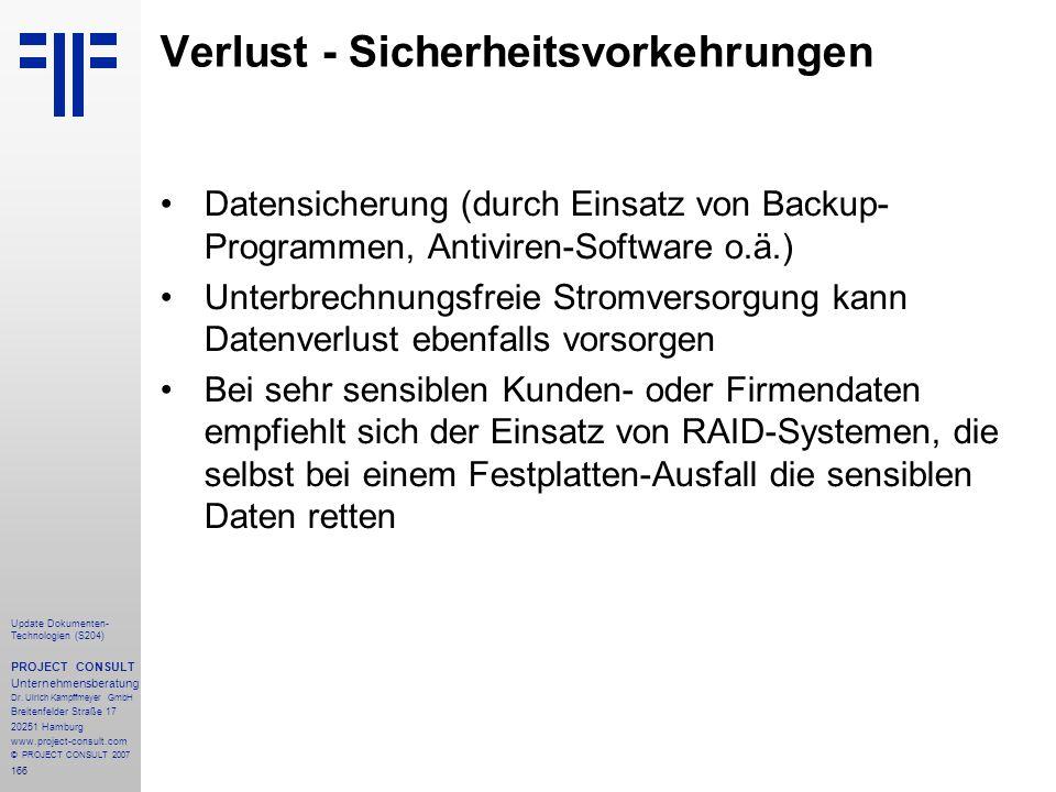 166 Update Dokumenten- Technologien (S204) PROJECT CONSULT Unternehmensberatung Dr. Ulrich Kampffmeyer GmbH Breitenfelder Straße 17 20251 Hamburg www.