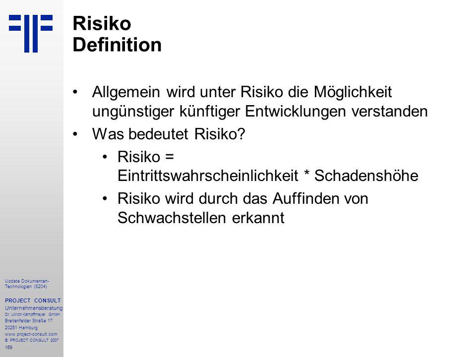 169 Update Dokumenten- Technologien (S204) PROJECT CONSULT Unternehmensberatung Dr. Ulrich Kampffmeyer GmbH Breitenfelder Straße 17 20251 Hamburg www.