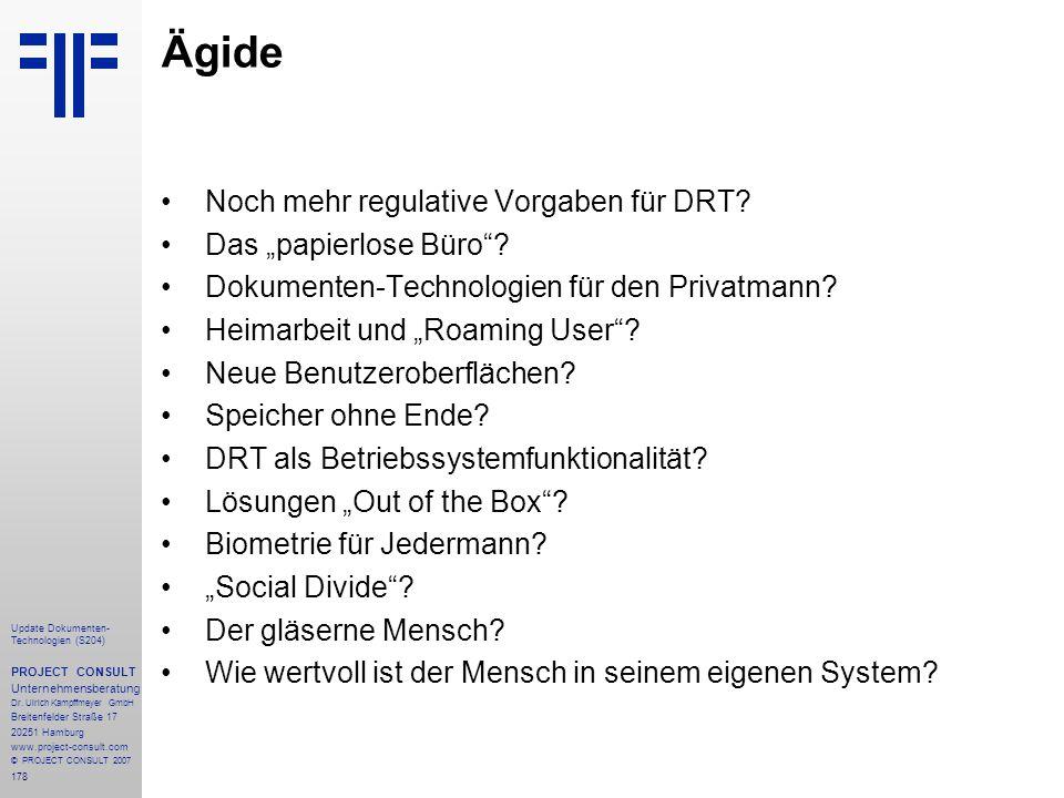 178 Update Dokumenten- Technologien (S204) PROJECT CONSULT Unternehmensberatung Dr. Ulrich Kampffmeyer GmbH Breitenfelder Straße 17 20251 Hamburg www.