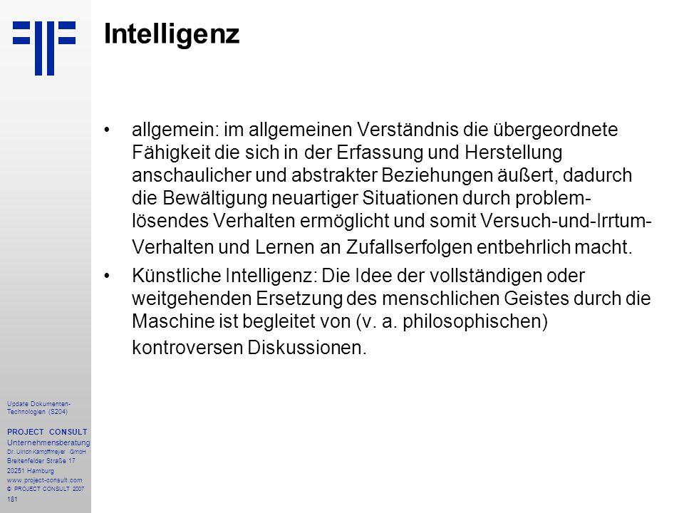 181 Update Dokumenten- Technologien (S204) PROJECT CONSULT Unternehmensberatung Dr. Ulrich Kampffmeyer GmbH Breitenfelder Straße 17 20251 Hamburg www.