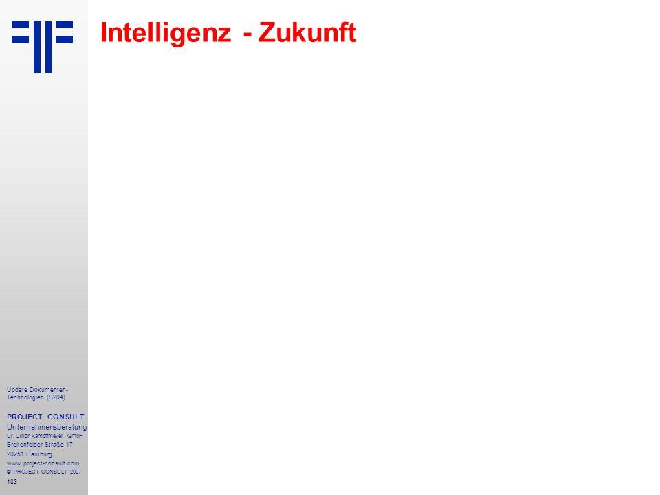 183 Update Dokumenten- Technologien (S204) PROJECT CONSULT Unternehmensberatung Dr. Ulrich Kampffmeyer GmbH Breitenfelder Straße 17 20251 Hamburg www.