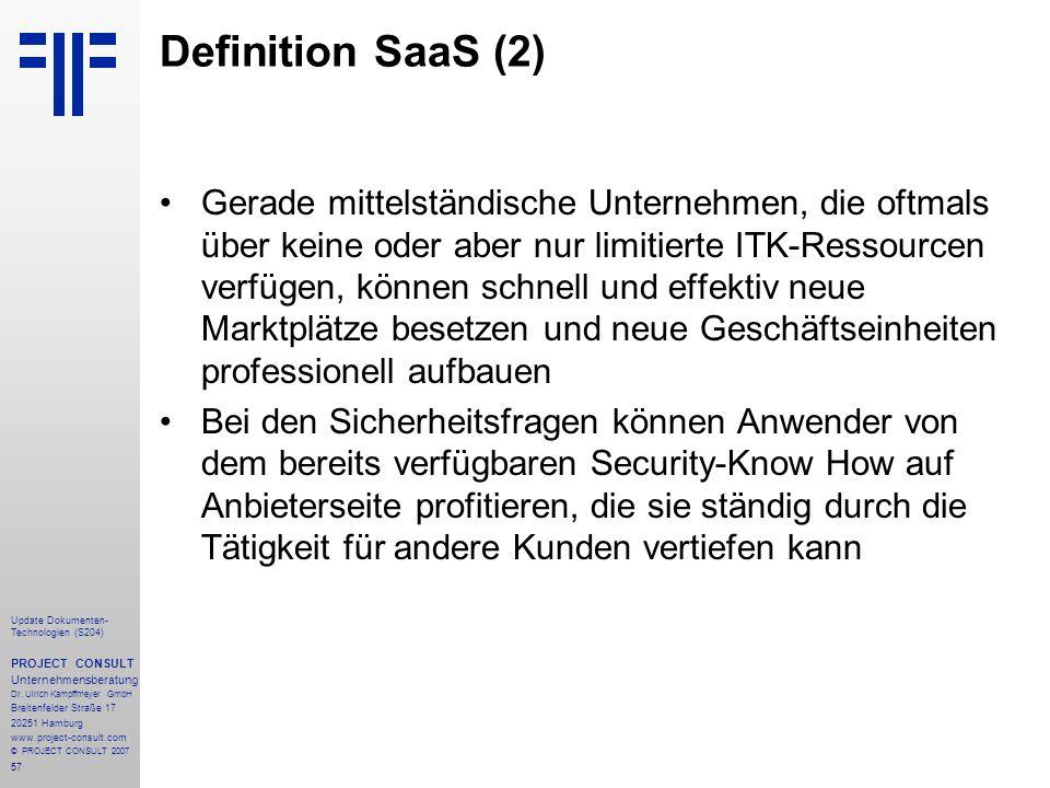 57 Update Dokumenten- Technologien (S204) PROJECT CONSULT Unternehmensberatung Dr. Ulrich Kampffmeyer GmbH Breitenfelder Straße 17 20251 Hamburg www.p