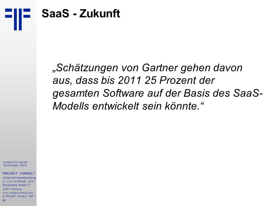 59 Update Dokumenten- Technologien (S204) PROJECT CONSULT Unternehmensberatung Dr. Ulrich Kampffmeyer GmbH Breitenfelder Straße 17 20251 Hamburg www.p