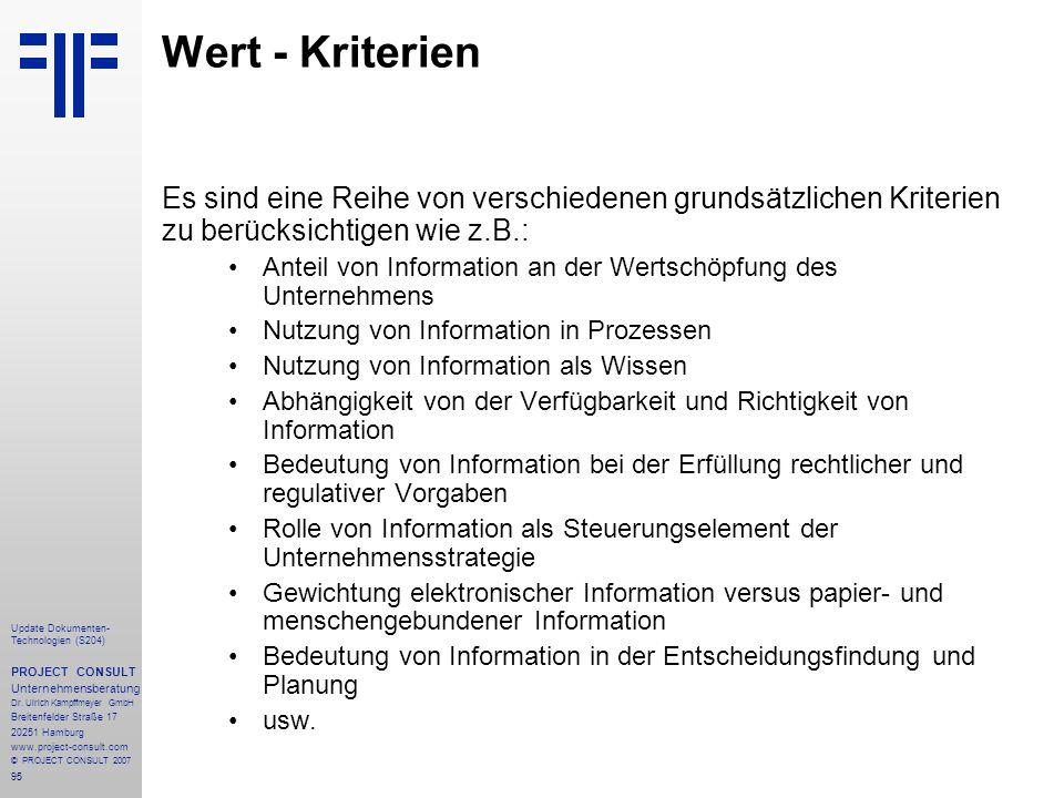 95 Update Dokumenten- Technologien (S204) PROJECT CONSULT Unternehmensberatung Dr. Ulrich Kampffmeyer GmbH Breitenfelder Straße 17 20251 Hamburg www.p