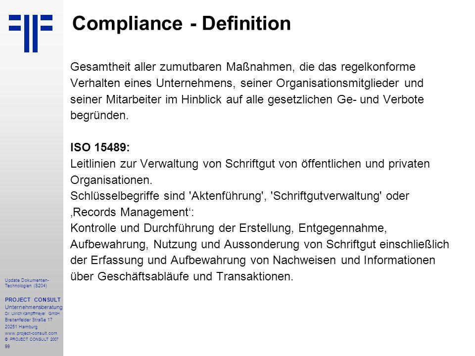 99 Update Dokumenten- Technologien (S204) PROJECT CONSULT Unternehmensberatung Dr. Ulrich Kampffmeyer GmbH Breitenfelder Straße 17 20251 Hamburg www.p