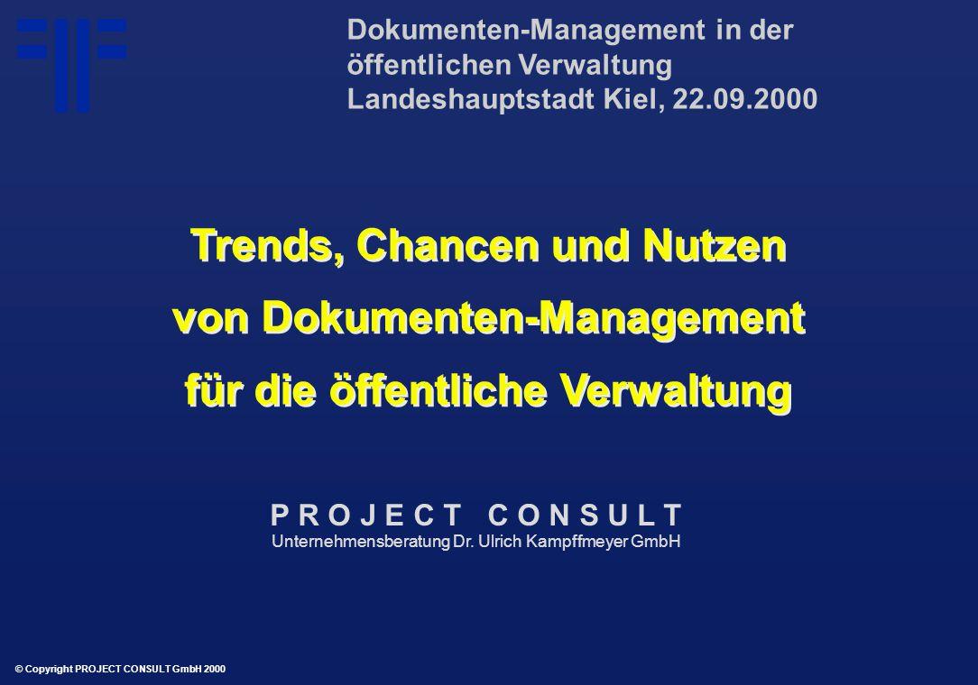 Trends, Chancen und Nutzen von Dokumenten-Management für die öffentliche Verwaltung Trends, Chancen und Nutzen von Dokumenten-Management für die öffen