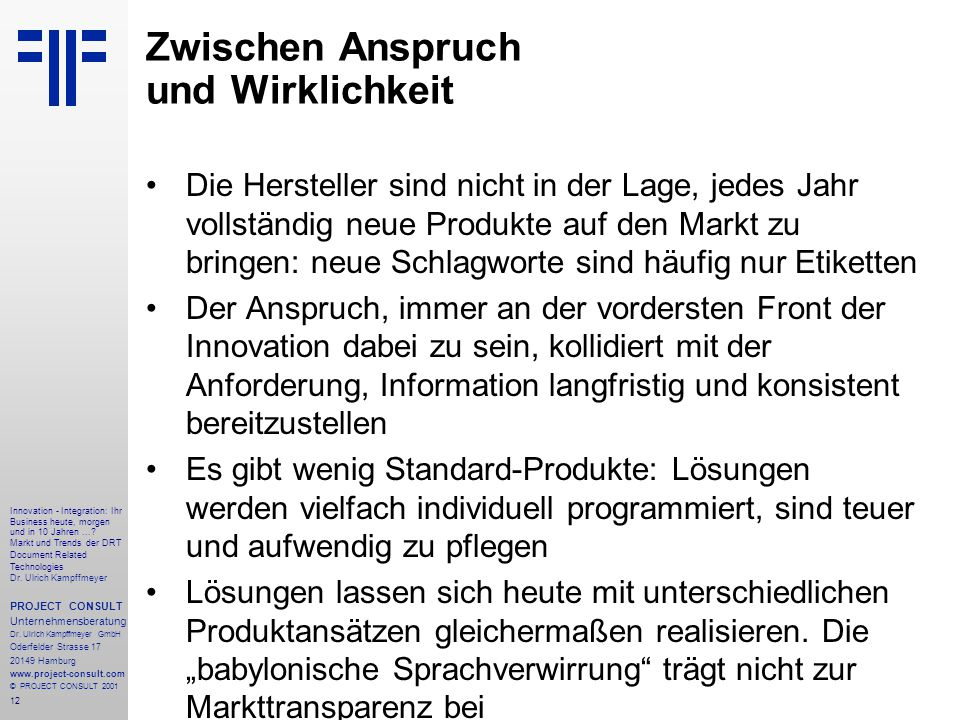 12 Innovation - Integration: Ihr Business heute, morgen und in 10 Jahren....