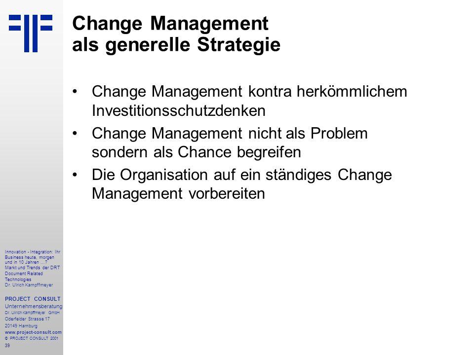 39 Innovation - Integration: Ihr Business heute, morgen und in 10 Jahren....