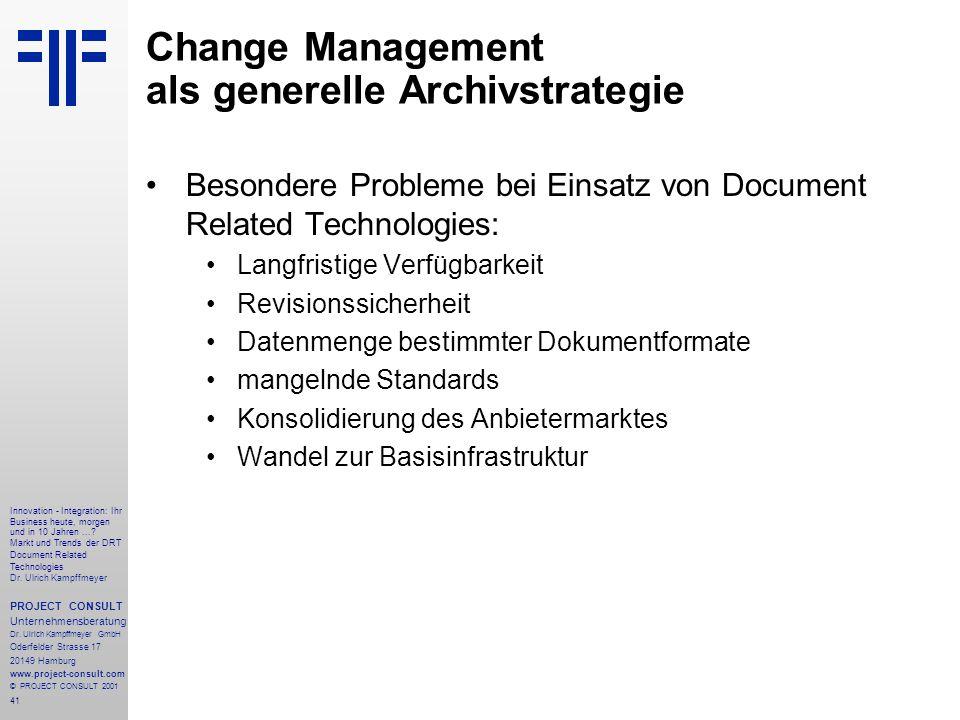 41 Innovation - Integration: Ihr Business heute, morgen und in 10 Jahren....