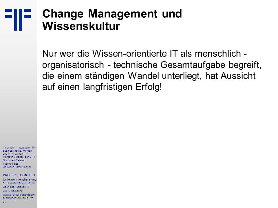 43 Innovation - Integration: Ihr Business heute, morgen und in 10 Jahren....
