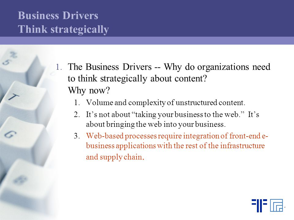 Business Drivers Think strategically 1.