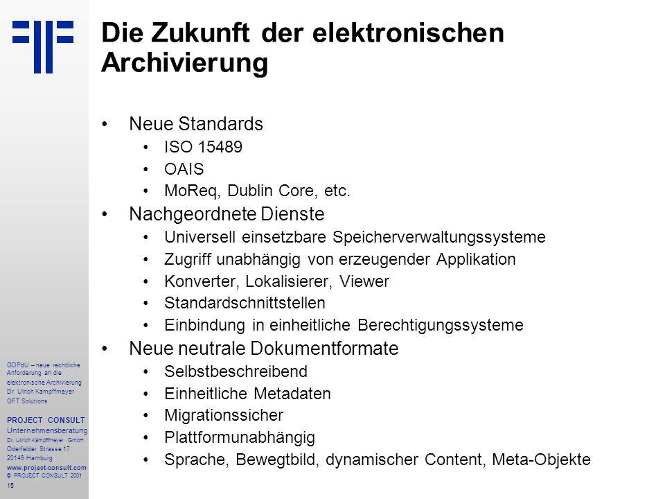 16 GDPdU – neue rechtliche Anforderung an die elektronische Archivierung Dr.