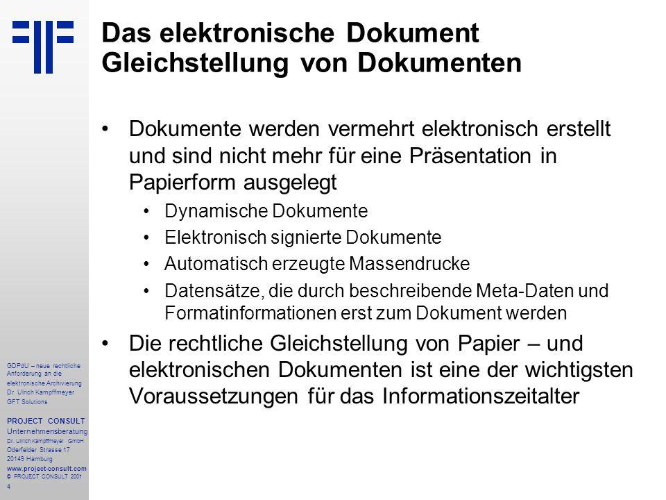 5 GDPdU – neue rechtliche Anforderung an die elektronische Archivierung Dr.