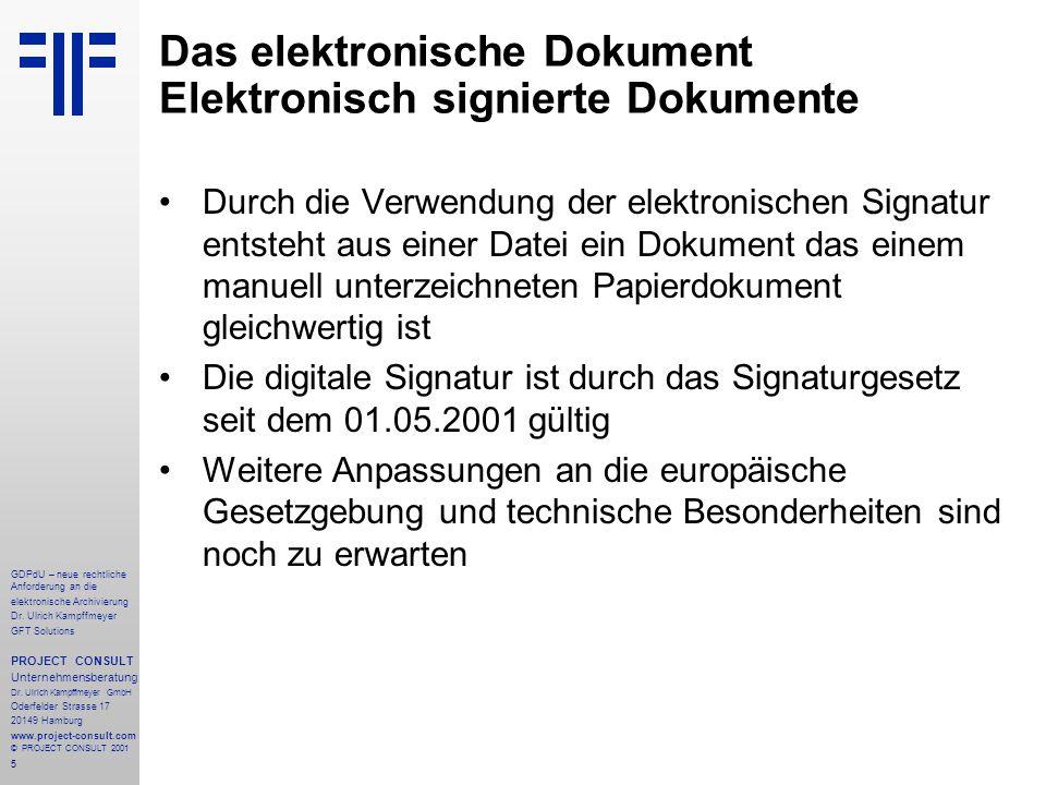 6 GDPdU – neue rechtliche Anforderung an die elektronische Archivierung Dr.