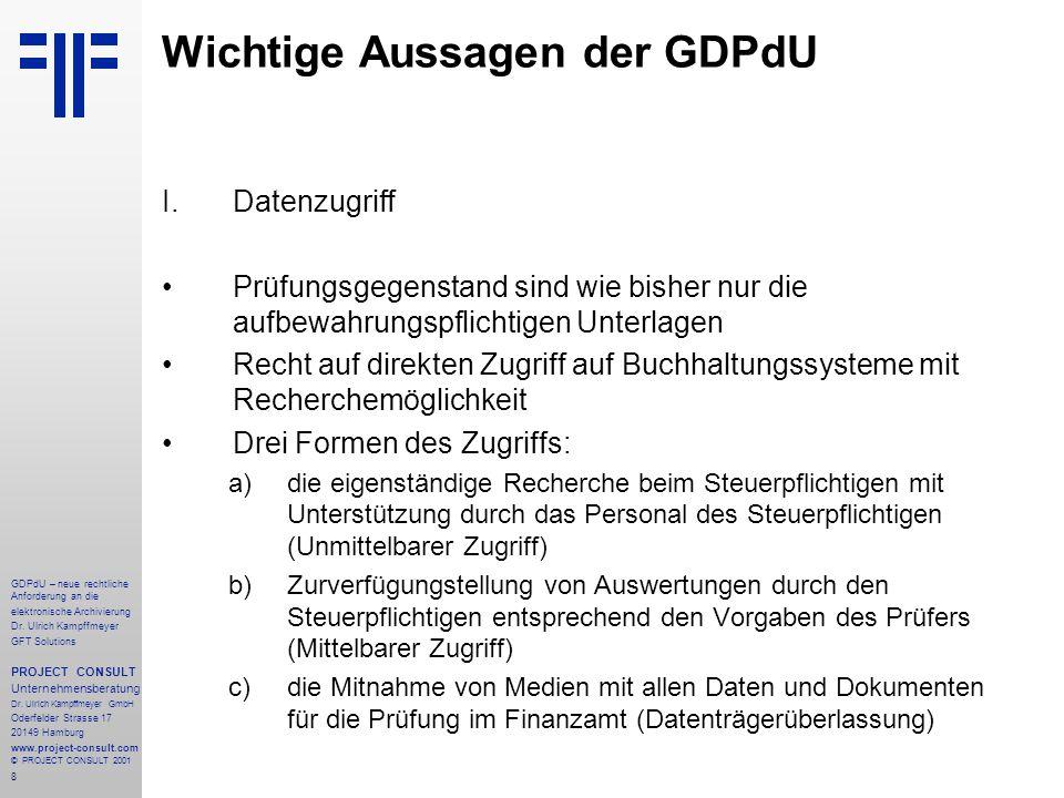 9 GDPdU – neue rechtliche Anforderung an die elektronische Archivierung Dr.