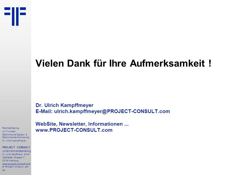 34 Rechtsänderung im IT-Umfeld Elektronische Signatur & Elektronische Archivierung Dr.