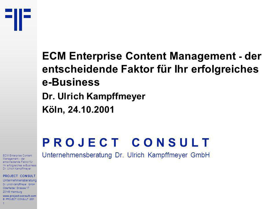 1 ECM Enterprise Content Management - der entscheidende Faktor für Ihr erfolgreiches e-Business Dr.