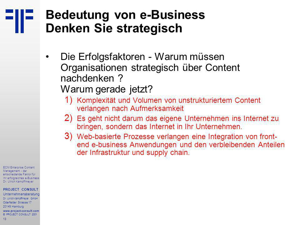 13 ECM Enterprise Content Management - der entscheidende Faktor für Ihr erfolgreiches e-Business Dr.