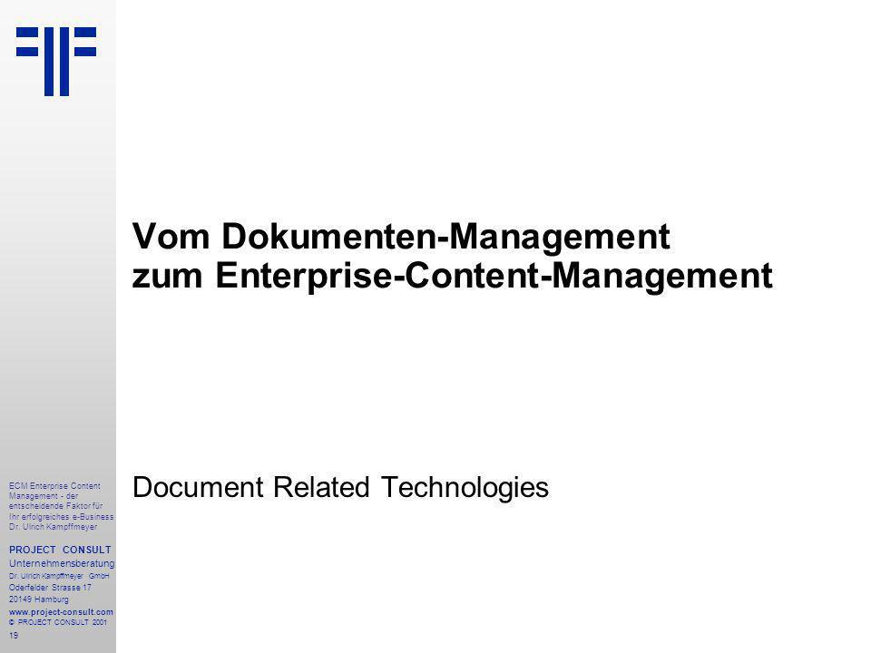 19 ECM Enterprise Content Management - der entscheidende Faktor für Ihr erfolgreiches e-Business Dr.