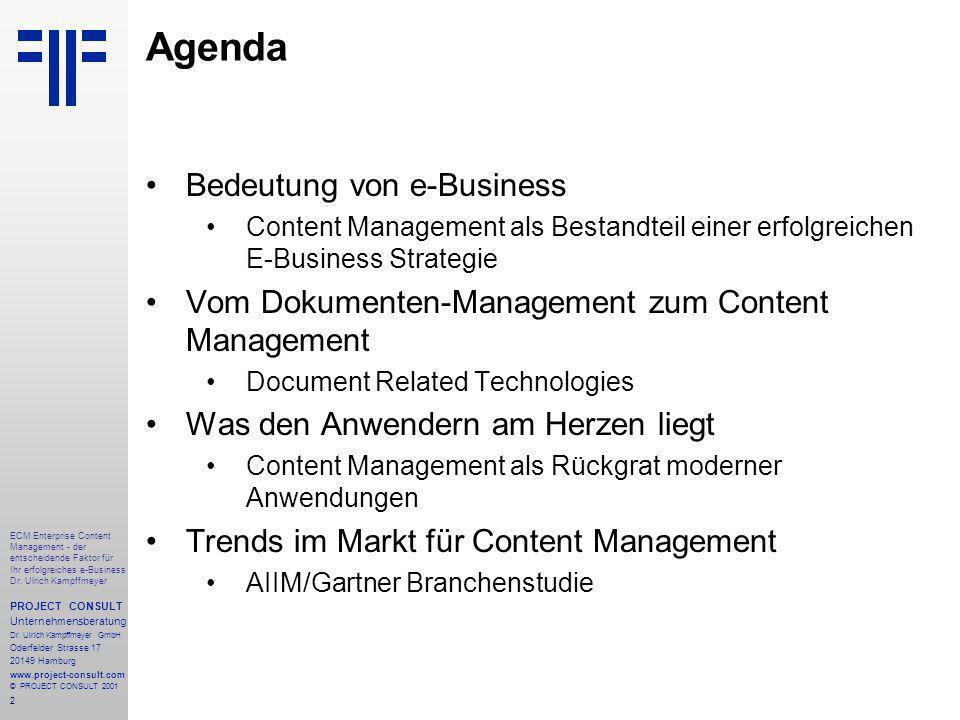 2 ECM Enterprise Content Management - der entscheidende Faktor für Ihr erfolgreiches e-Business Dr.