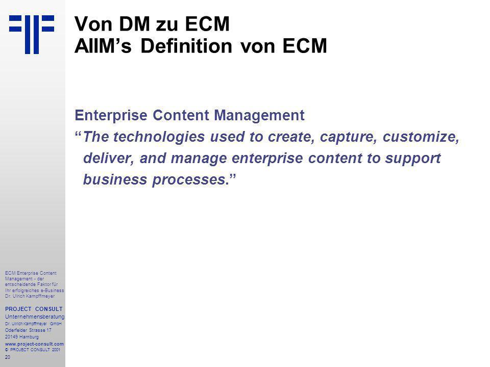 20 ECM Enterprise Content Management - der entscheidende Faktor für Ihr erfolgreiches e-Business Dr.