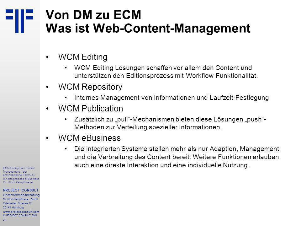 23 ECM Enterprise Content Management - der entscheidende Faktor für Ihr erfolgreiches e-Business Dr.
