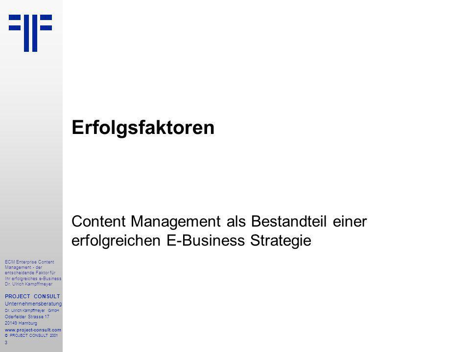 3 ECM Enterprise Content Management - der entscheidende Faktor für Ihr erfolgreiches e-Business Dr.