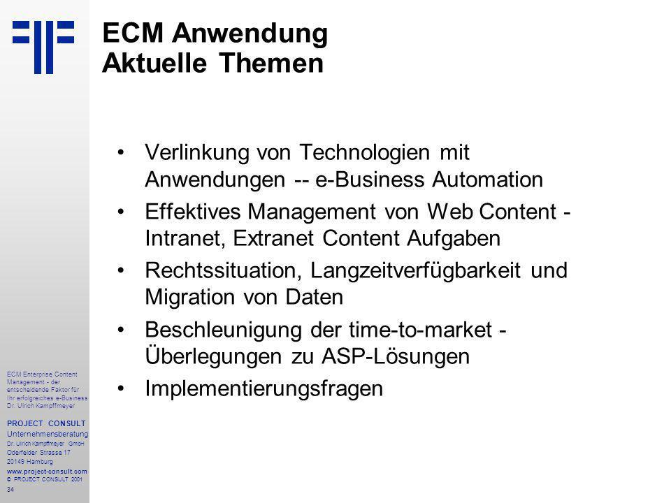 34 ECM Enterprise Content Management - der entscheidende Faktor für Ihr erfolgreiches e-Business Dr.