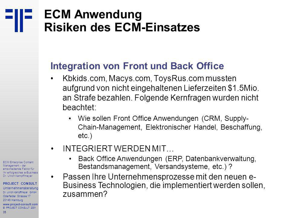 35 ECM Enterprise Content Management - der entscheidende Faktor für Ihr erfolgreiches e-Business Dr.