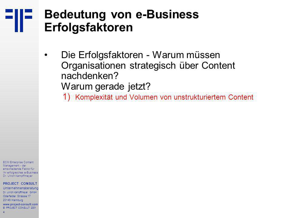 4 ECM Enterprise Content Management - der entscheidende Faktor für Ihr erfolgreiches e-Business Dr.