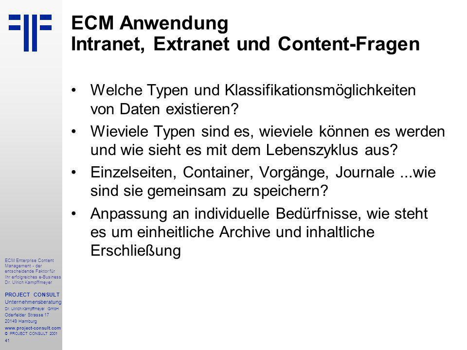 41 ECM Enterprise Content Management - der entscheidende Faktor für Ihr erfolgreiches e-Business Dr.