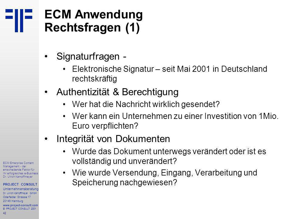 42 ECM Enterprise Content Management - der entscheidende Faktor für Ihr erfolgreiches e-Business Dr.