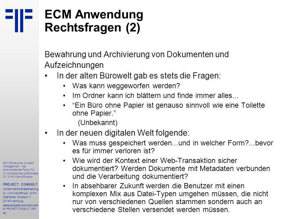 43 ECM Enterprise Content Management - der entscheidende Faktor für Ihr erfolgreiches e-Business Dr.