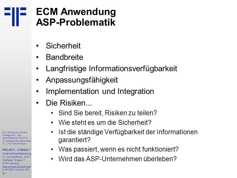 44 ECM Enterprise Content Management - der entscheidende Faktor für Ihr erfolgreiches e-Business Dr.