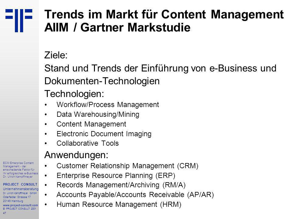 47 ECM Enterprise Content Management - der entscheidende Faktor für Ihr erfolgreiches e-Business Dr.