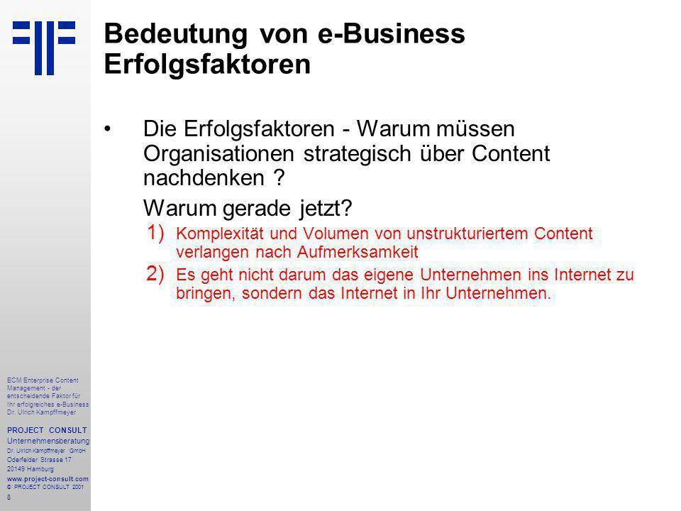8 ECM Enterprise Content Management - der entscheidende Faktor für Ihr erfolgreiches e-Business Dr.