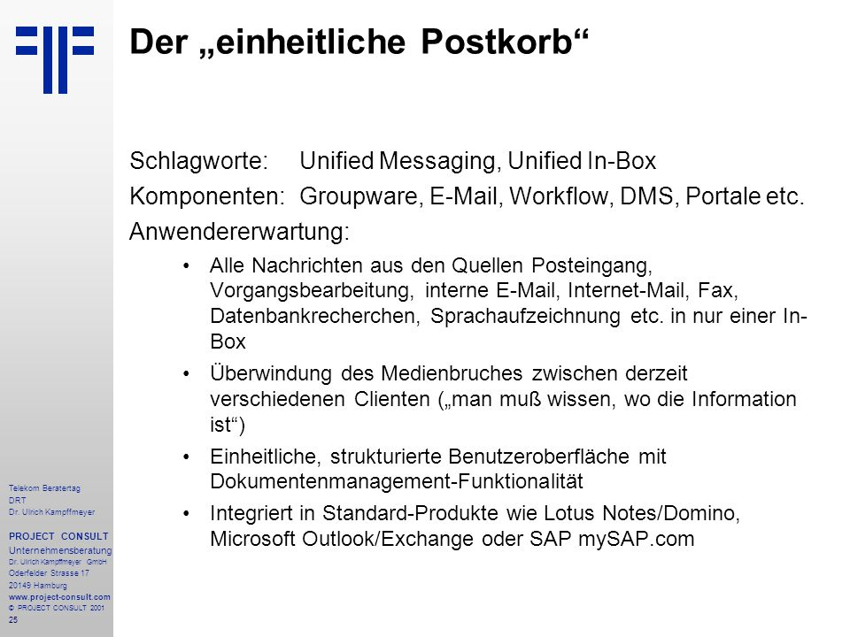 25 Telekom Beratertag DRT Dr. Ulrich Kampffmeyer PROJECT CONSULT Unternehmensberatung Dr.