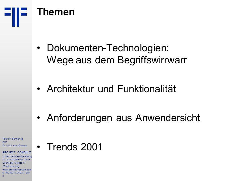 14 Telekom Beratertag DRT Dr.Ulrich Kampffmeyer PROJECT CONSULT Unternehmensberatung Dr.