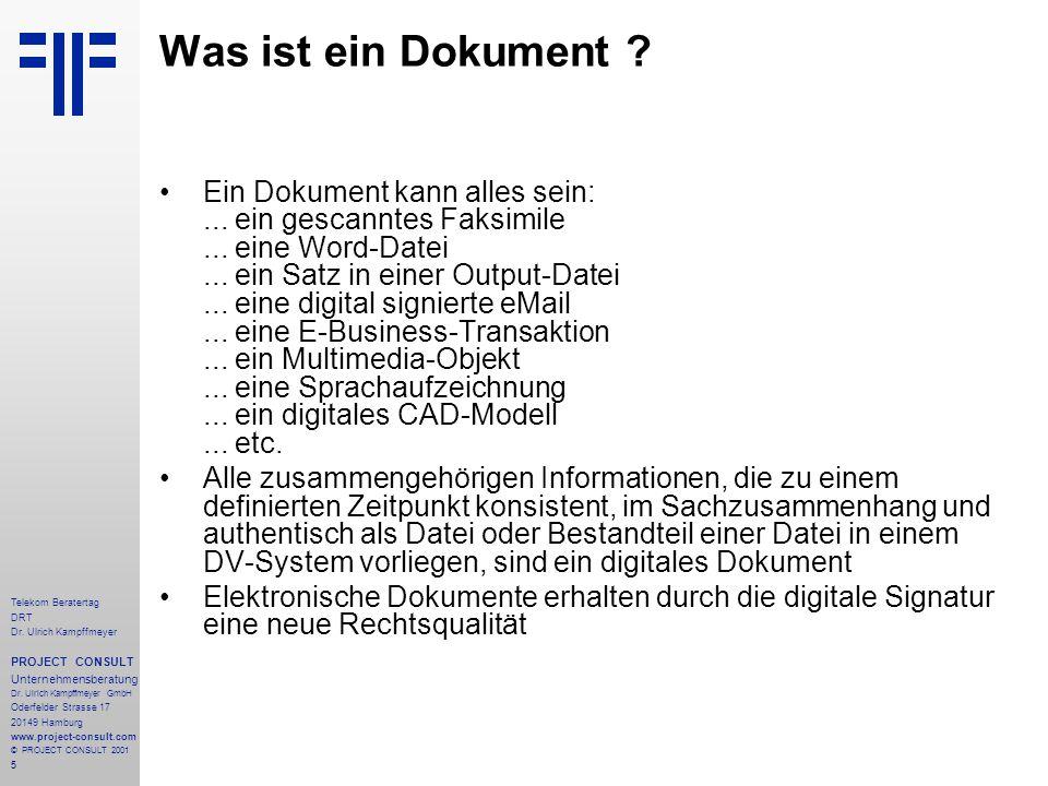 16 Telekom Beratertag DRT Dr.Ulrich Kampffmeyer PROJECT CONSULT Unternehmensberatung Dr.