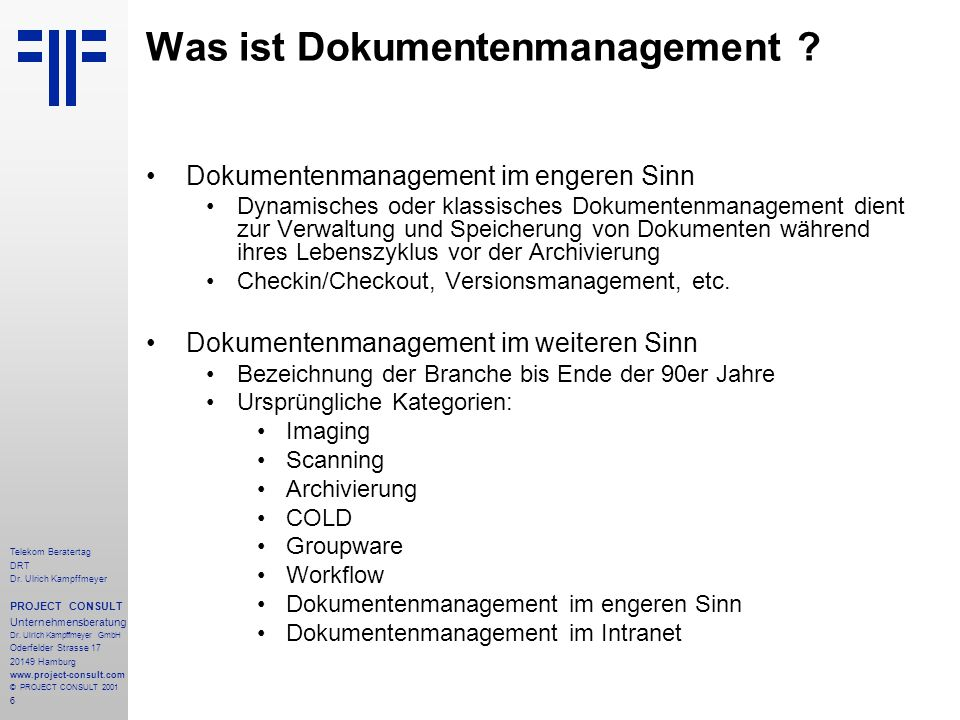 6 Telekom Beratertag DRT Dr. Ulrich Kampffmeyer PROJECT CONSULT Unternehmensberatung Dr.