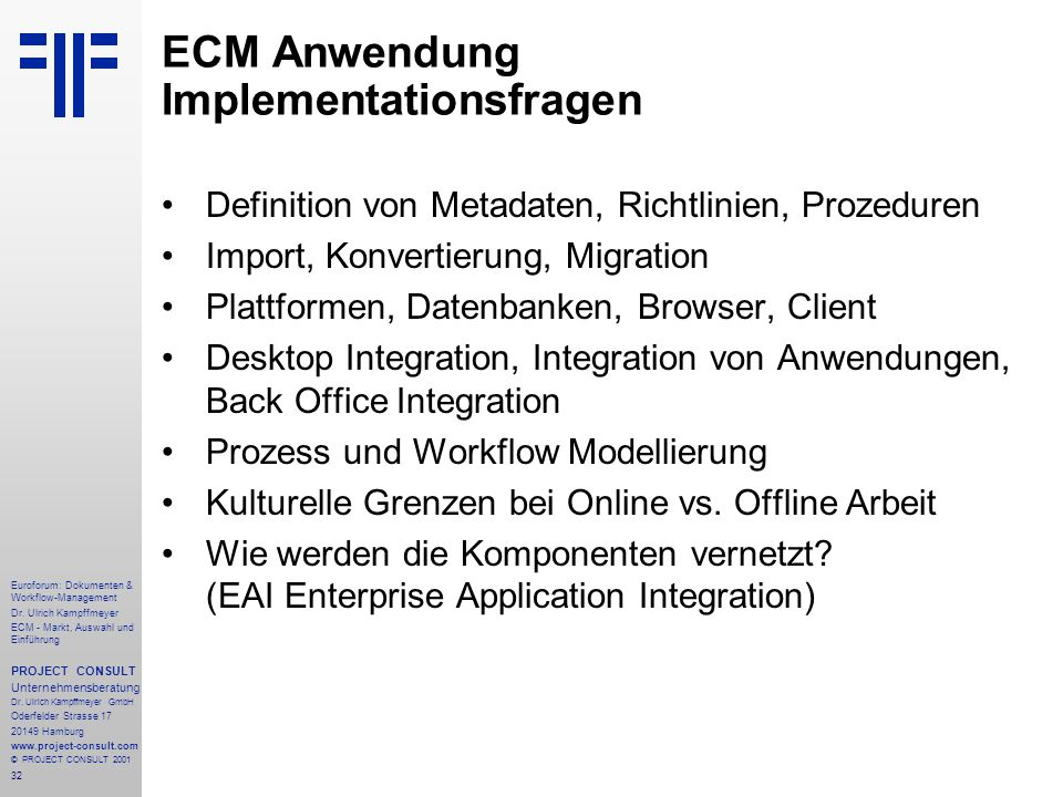32 Euroforum: Dokumenten & Workflow-Management Dr.