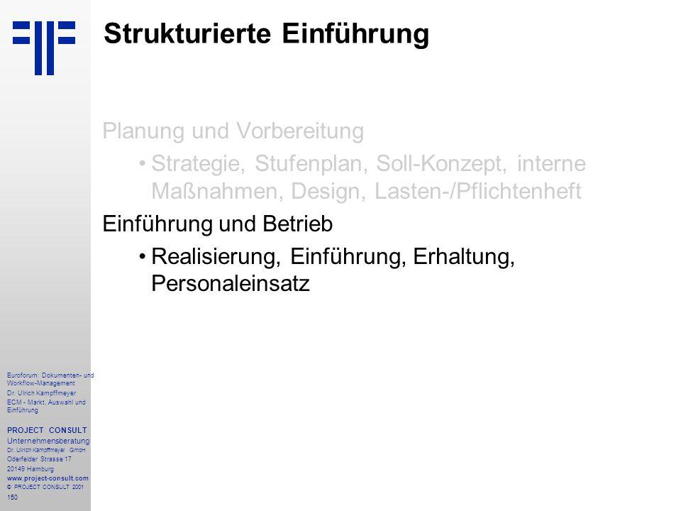 150 Euroforum: Dokumenten- und Workflow-Management Dr.