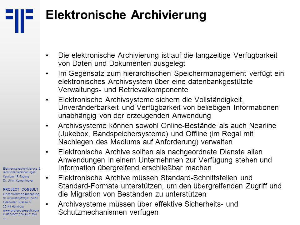 10 Elektronische Archivierung & rechtliche Veränderungen Keynote IIR-Tagung Dr.