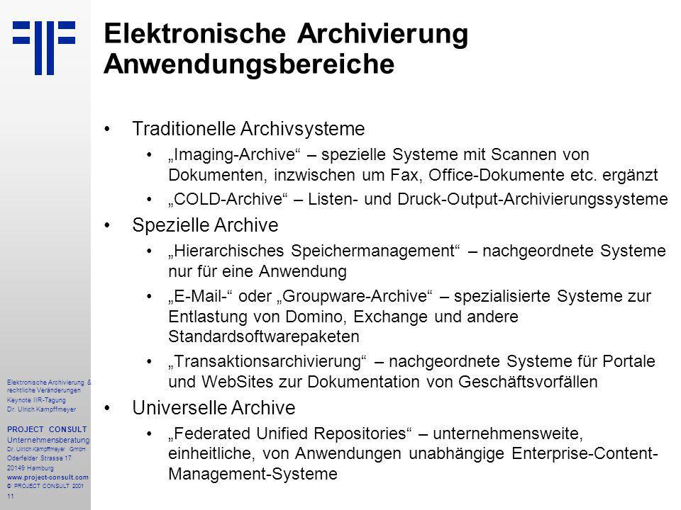 11 Elektronische Archivierung & rechtliche Veränderungen Keynote IIR-Tagung Dr.