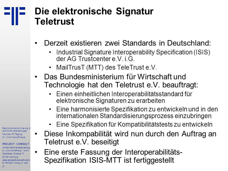 31 Elektronische Archivierung & rechtliche Veränderungen Keynote IIR-Tagung Dr.