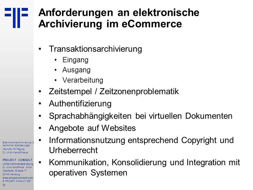 38 Elektronische Archivierung & rechtliche Veränderungen Keynote IIR-Tagung Dr.