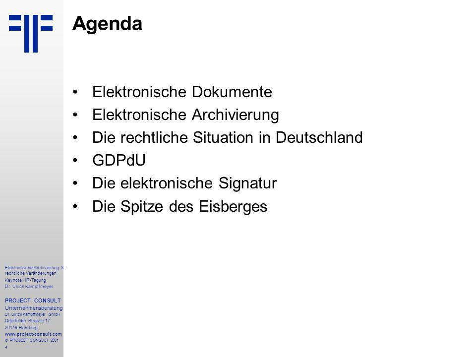 4 Elektronische Archivierung & rechtliche Veränderungen Keynote IIR-Tagung Dr.