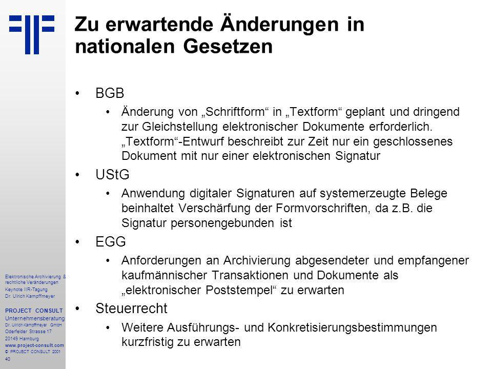 40 Elektronische Archivierung & rechtliche Veränderungen Keynote IIR-Tagung Dr.
